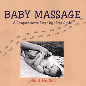 Baby Massage- A Comprehensive Step-by-step Guide (Paperback)